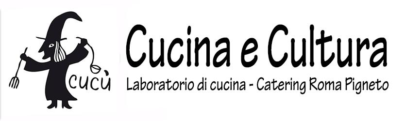 Catering Roma Cucina e Cultura